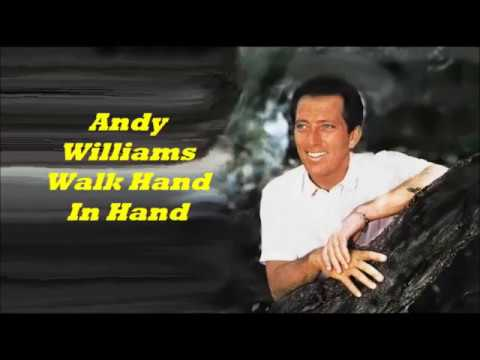 Andy Williams........Walk Hand In Hand.