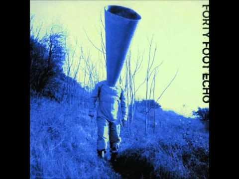 Forty Foot Echo - Selftitled (Full Album)