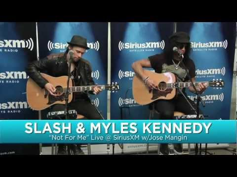 Slash – Not For Me (Acoustic) Ft. Myles Kennedy