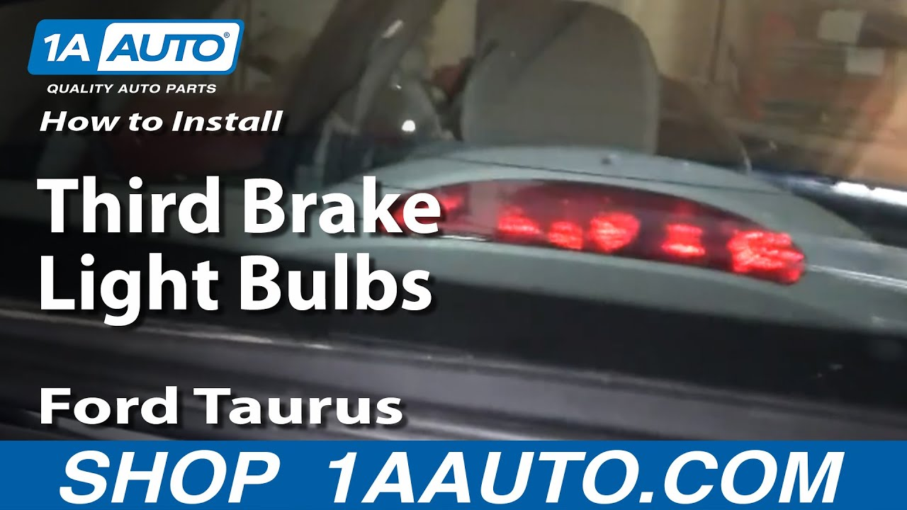 How To Install Replace Third Brake Light Bulbs Ford Taurus Sedan Light 9607 1AAuto  YouTube