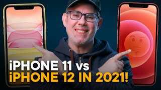 iPhone 11 vs iPhone 12 in 2021 — Don't Choose Wrong!