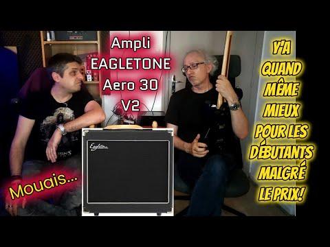TEST : ampli EAGLETONE Aero 30 V2