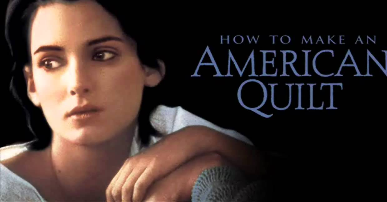 An American Quilt (How to Make An American Quilt)---Thomas Newman ... : the making of an american quilt - Adamdwight.com