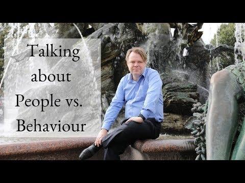 Talking About People vs. Behaviour