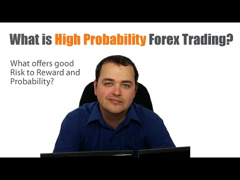 What Is High Probability Forex Trading?