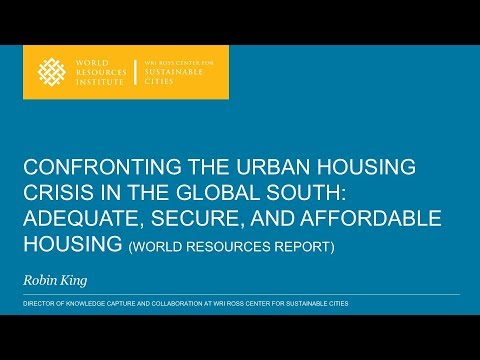 Confronting the Urban Housing Crisis in the Global South: Adequate, Secure, and Affordable Housing