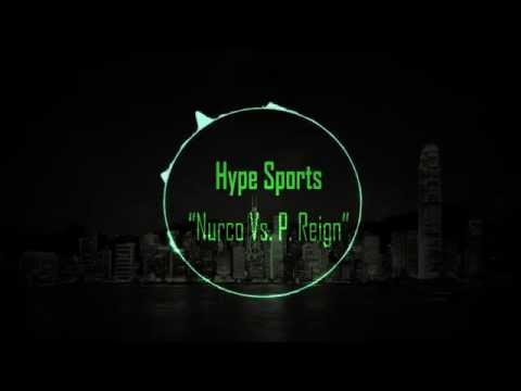 Hype Sports - Nurko Vs. P Reign