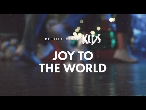 Joy to the World  - Bethel Music Kids | Christmas Party