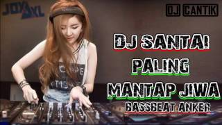 Download lagu DJ REMIX SANTAI PALING ENAK BASSBEAT ALAN WALKER MP3