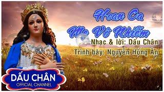 Hoan ca Mẹ Vô Nhiễm - Nguyễn Hồng Ân l Dấu Chân official l
