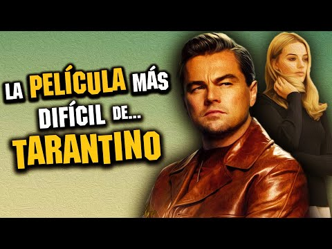Once Upon A Time In Hollywood: ¿La PEOR de Tarantino? | Reseña