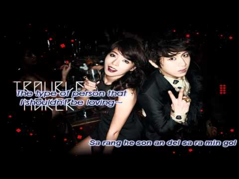 Trouble Maker - The Words I Don't Want To Hear (English sub+Simple Romanization)