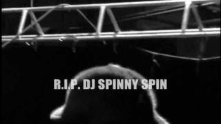 DJ Spinny Spin Tribute 2011