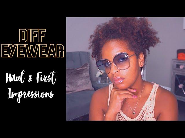 Affordable Designer Sunglasses Haul   Diff Eyewear