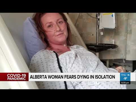 'I don't want to die in isolation': Alberta woman has 4 months left to live