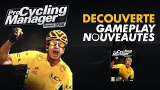 PRO CYCLING MANAGER 2018 | DECOUVERTE GAMEPLAY