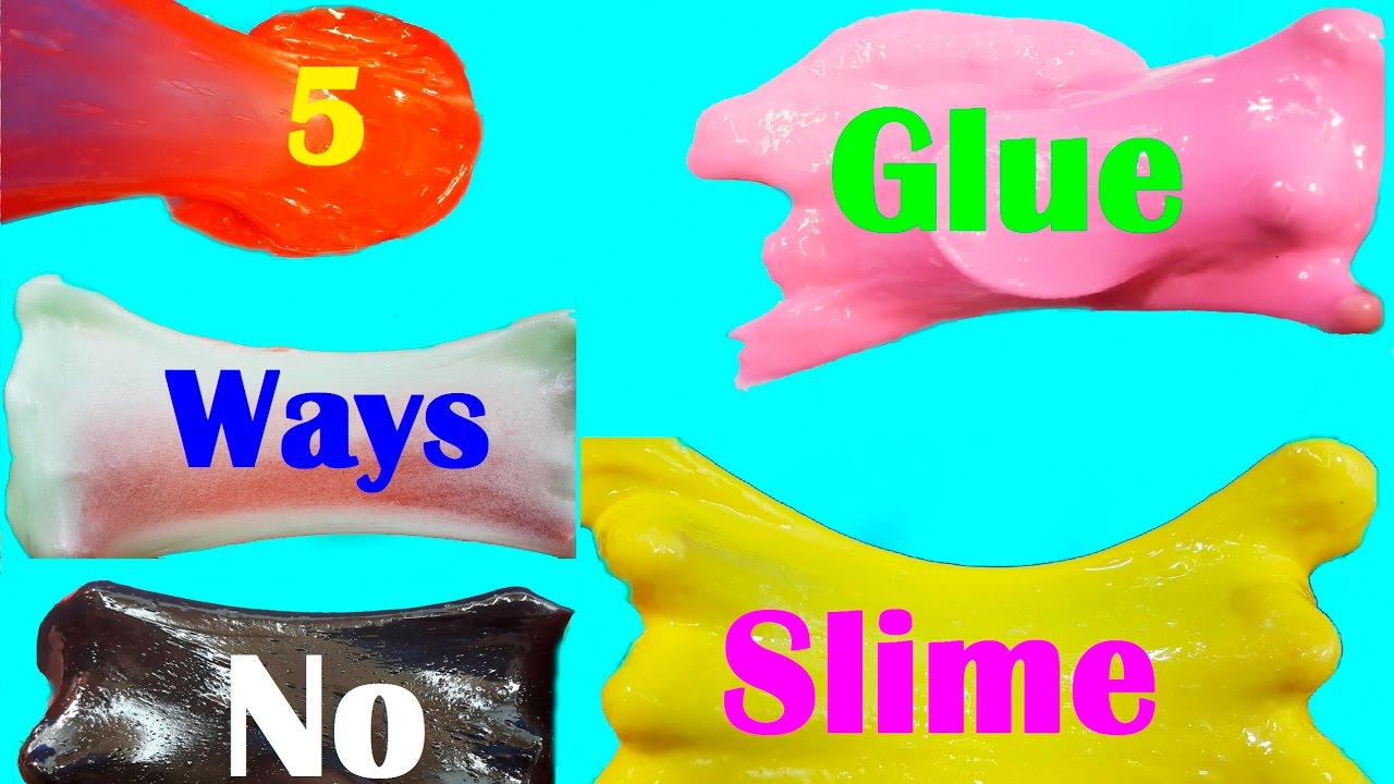 Slime 5 ways Without Glue!! DIY How To Make Slime Without ...