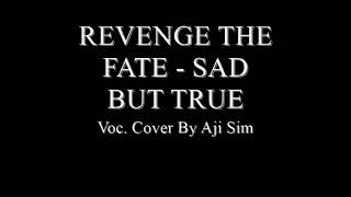 revenge-the-fate---sad-but-true-vocal-cover