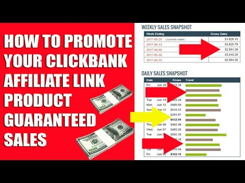 HOW TO PROMOTE YOUR CLICKBANK AFFILIATE LINK PRODUCT GUARANTEED SALES