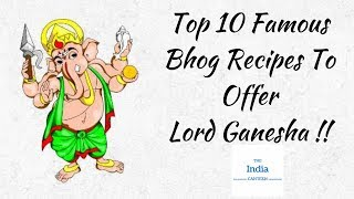 Top 10 Famous Bhog Recipes To Offer Lord Ganesha