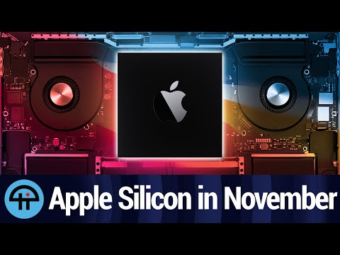 Apple Silicon Macs Will Be Announced November 17th (We Think)