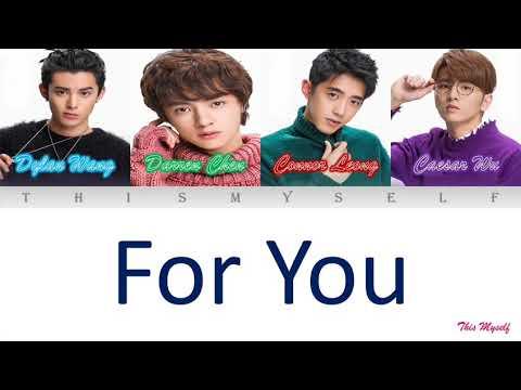 Dylan Wang, Darren Chen, Connor Leong, Caesar Wu - For You
