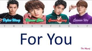 Download Dylan Wang, Darren Chen, Connor Leong, Caesar Wu - For You Mp3