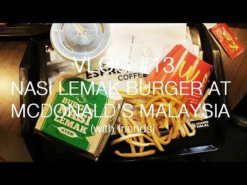 Vlog #13 - Nasi Lemak Burger at McDonald's Malaysia (with friends)