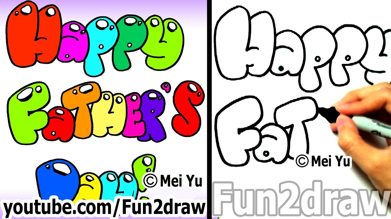 How To Draw Bubble Letters Happy Father S Day Fun Things To Draw