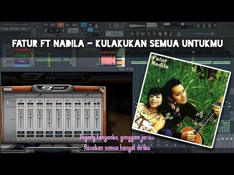 Fatur Ft Nadila - Kulakukan Semua Untukmu (Karaoke) FL Studio
