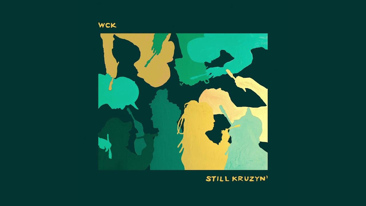 Download WCK - STILL KRUZYN' (FULL MIKSTEJP)