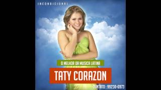 Taty Corazon - Incondicional