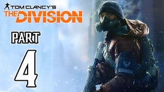 The Division Walkthrough PART 4 (PS4) No Commentary Gameplay @ 1080p HD ✔