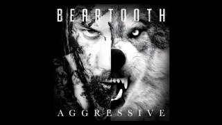 Aggressive- Beartooth (Lyrics)