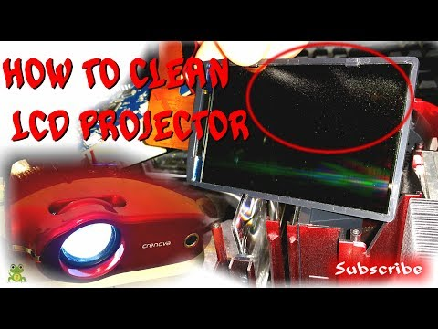 HOW TO CLEAN LCD Projector  - Crenova XPE498