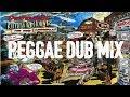 Populer Reggae Dub Mix 2018 Roots