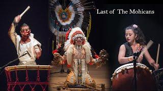 Last of the Mohicans-【Alexandro Querevalú &花響 蕭盈HuaXiang Hsiao Ying & 野武士 Nobushi Kawahara 】最後的莫西干人