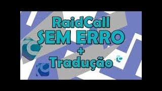 Como baixar e instalar RaidCall sem erro atualizado