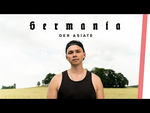 GERMANIA | Der Asiate