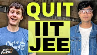 Why I Left IIT JEE For Other Universities In India & America