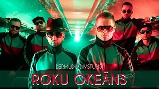 BERMUDU DIVSTŪRIS - Roku Okeāns