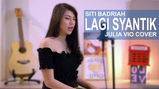 Download Lagu Julia Vio - Lagi Syantik - Siti Badriah (Cover) MP3 Terbaru