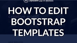 Bootstrap - How to edit a bootstrap template