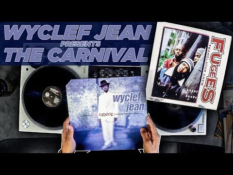 Discover Classic Samples On Wyclef Jean's - The Carnival