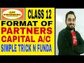 36 # CLASS 12 ADMISSION OF PARTNER WITH PARTNERS CAPITAL ACCOUNT