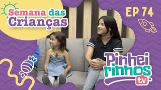 Pinheirinhos TV   Episódio 74   IPP TV   Especial Semana das Crianças
