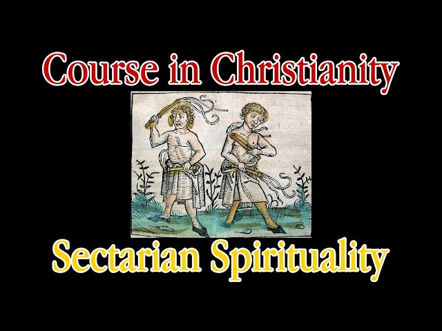 Course in Christianity - Sectarian Spirituality