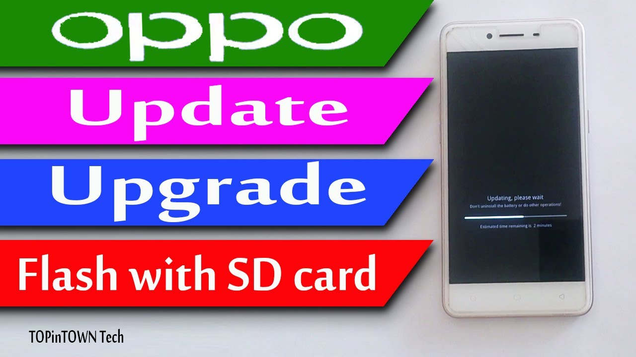 OPPO flash via SD Card 💾 Update 🛡 Upgrade 🔬 by 📱 TOPinTOWN Tech📱