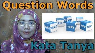 [LEARN MALAY] 178-Question Words (Kata Tanya)