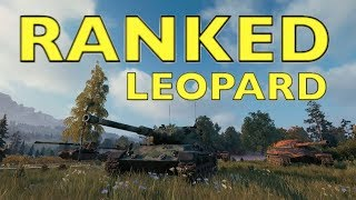 WOT - Ranked Battle in the Leopard! | World of Tanks